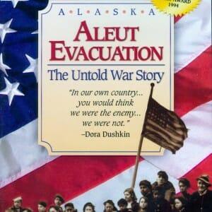 Aleut Evacuation DVD
